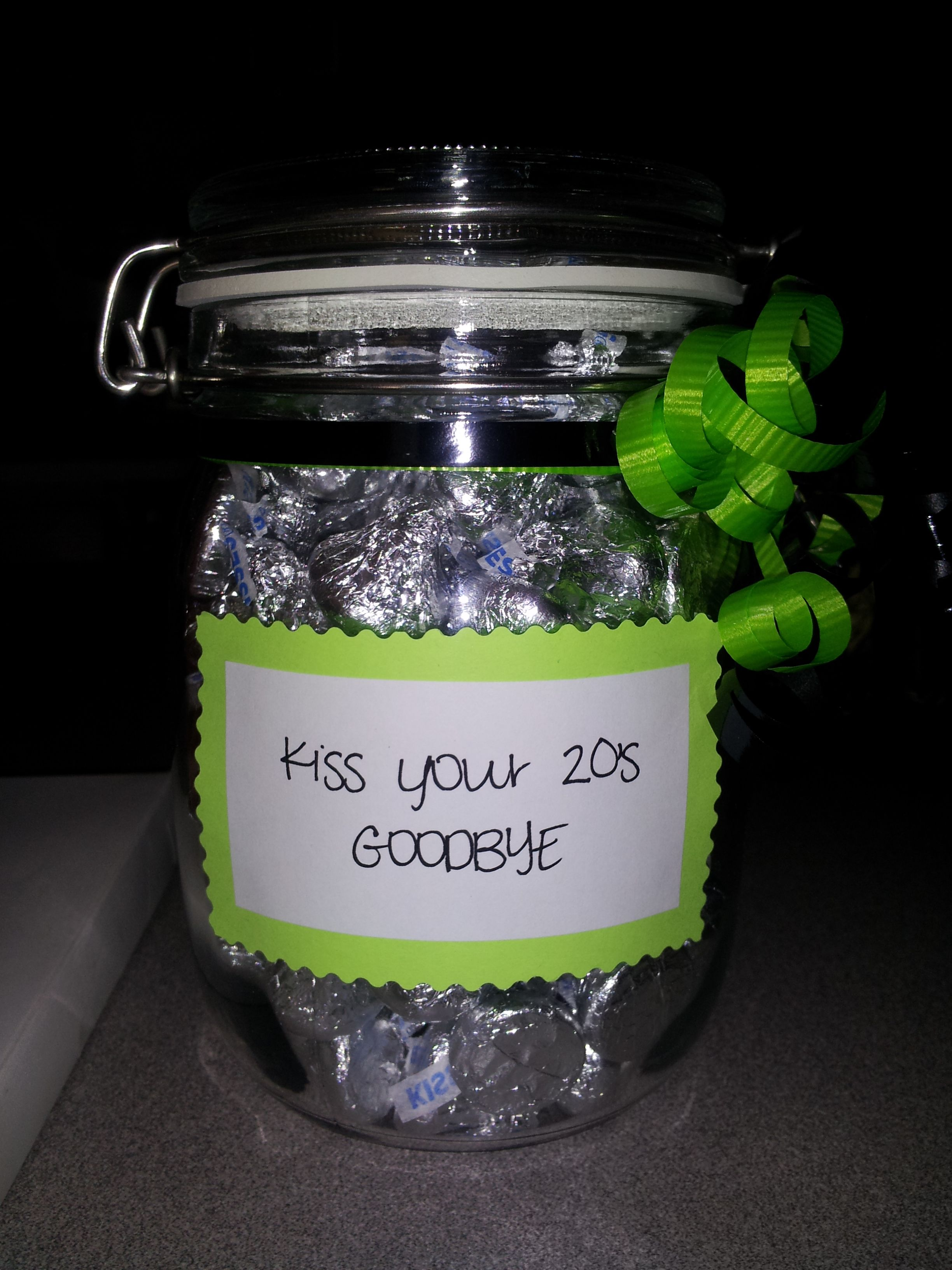 Kiss Your 20 S Goodbye Jar With Hershey Kisses My