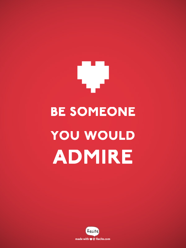what makes someone admirable