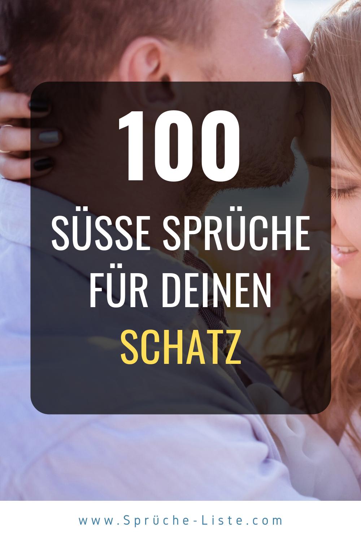 100 Susse Spruche Fur Deinen Schatz Susse Spruche Susse Geburtstagsspruche Spruche