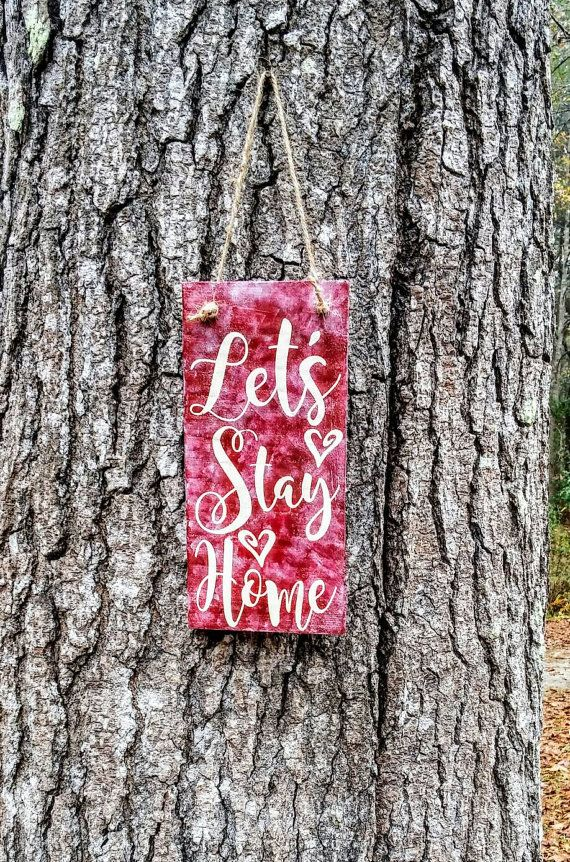 FREE SHIPPING Let's stay home door hanger, pallet hanger, wood door hanger, Let's Stay Home wood sign, wooden sign, custom sign, shabby chic