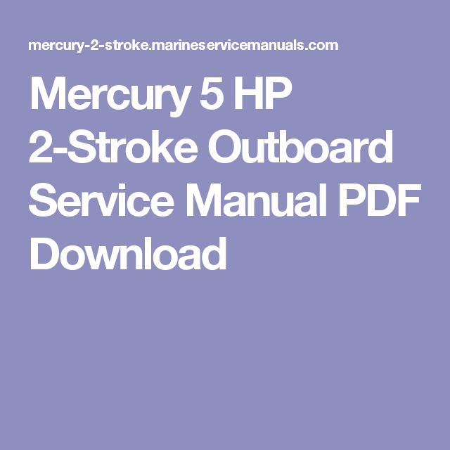 mercury 5 hp 2 stroke outboard service manual pdf download outdoor rh pinterest com mercury 5hp 2 stroke service manual 5 Horsepower Mercury Outboard