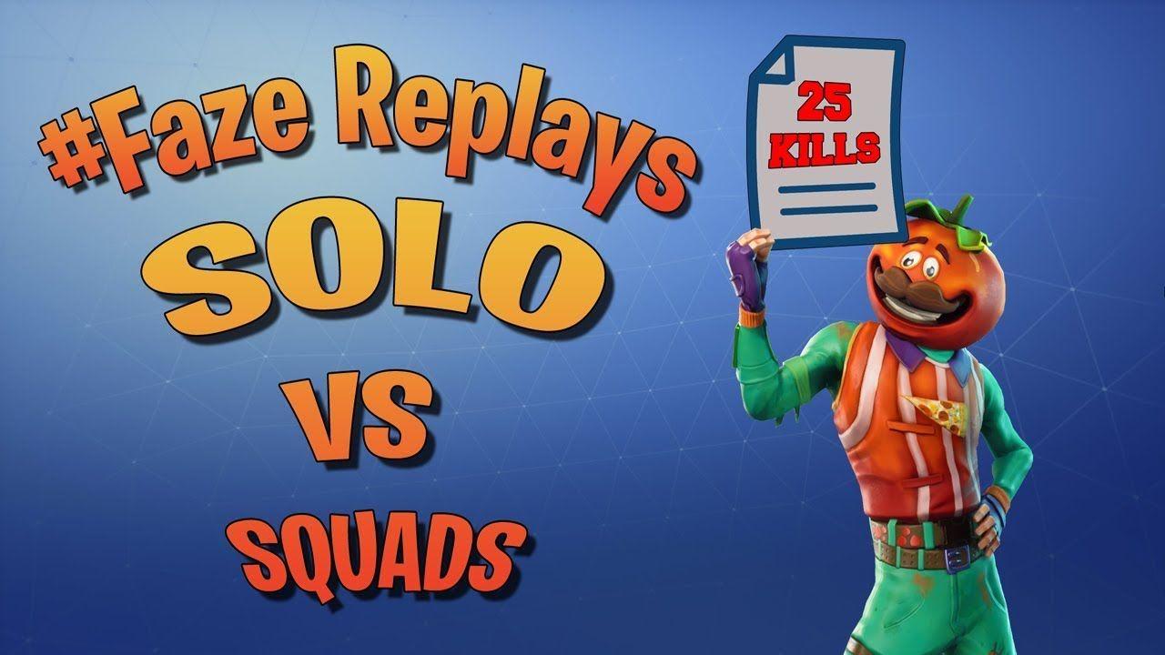 FaZe Replays HIGHLIGHTS - 25 Kills in Solo VS Squads WIN