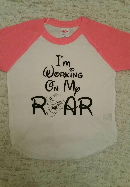 3659ce50 I'm Working On My Roar - Disney Shirt - Lion King Shirt - Simba Shirt -  Disney…