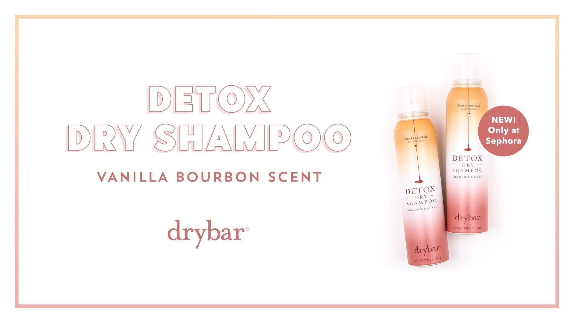Detox Dry Shampoo Drybar Sephora Dry Shampoo Sephora Detox