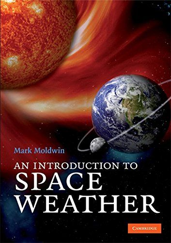 Download An Introduction to Space Weather ebook free by Mark