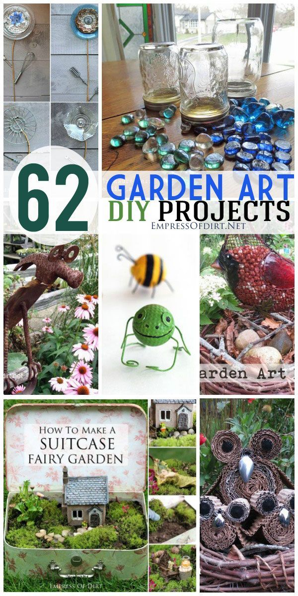 62 DIY Garden Art Projects Using Repurposed And Recycled Materials At Empressofdirt