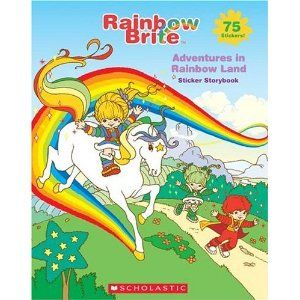 Rainbow Brite!  Awesome show!!