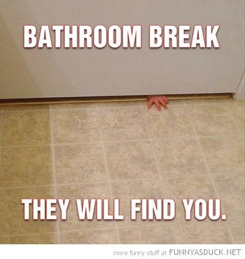 Do You Just Want To Pee Alone Boy Do We Have The Book For You Http Www Thedoseofreality Com 2013 03 11 I Just Want To Mom Memes Haha Funny Make Me Laugh