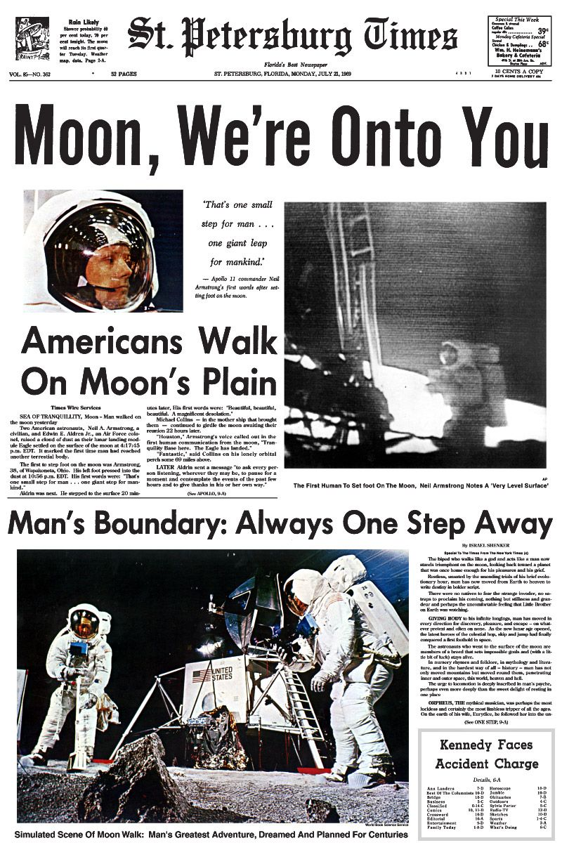 Moon Landing Newspaper  July    Moon WeRe Onto You