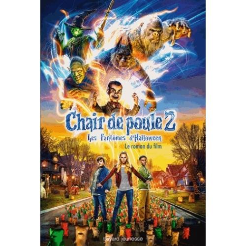Chair De Poule 2 Les Fantomes D Halloween Le Roman Du