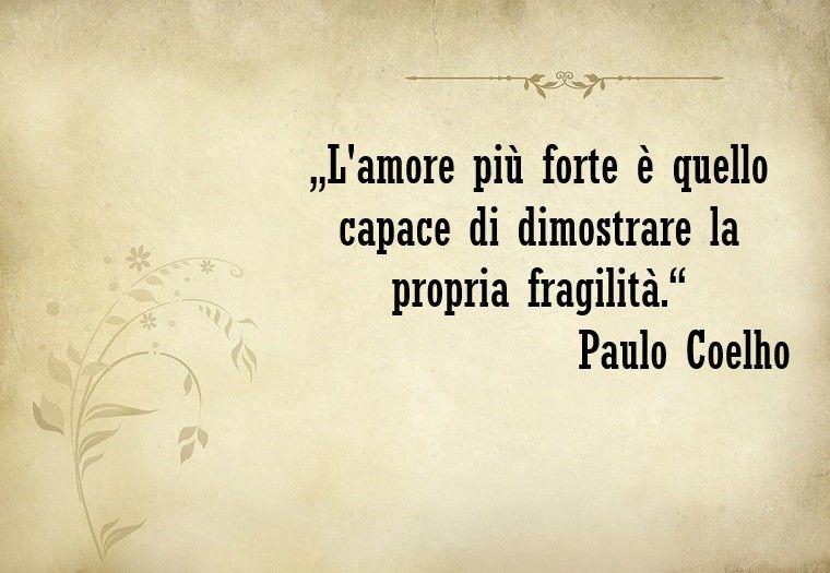 Frasi Matrimonio Coelho.1001 Idee Per Frasi Sull Amore Le Piu Belle In Un Unica