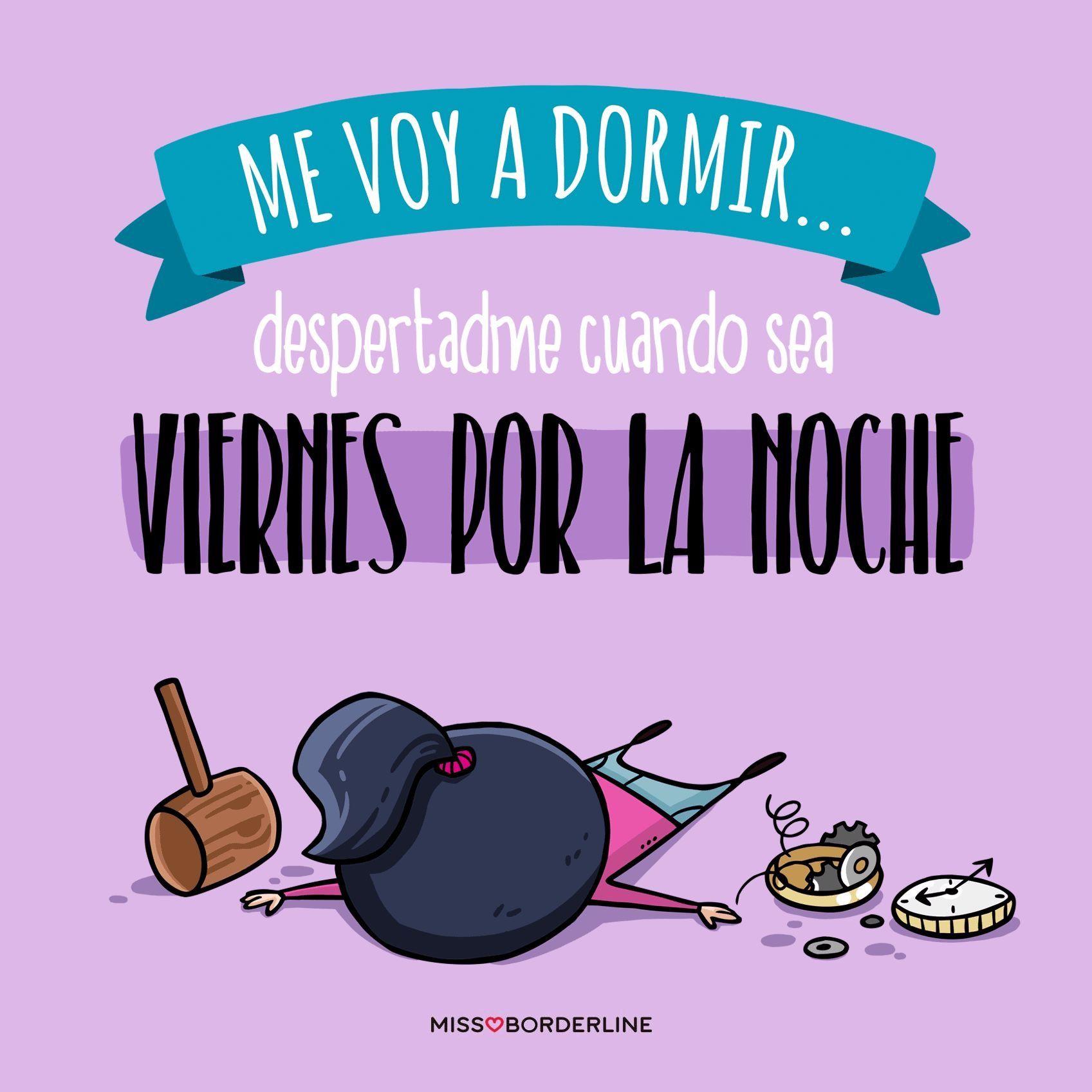 Me voy a dormir... despertadme cuando sea viernes por la noche! #lunes #frases #humor #chistes #divertidas