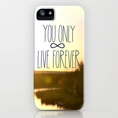 You Only Live Forever iPhone Case by Valerie Bee - $35.00