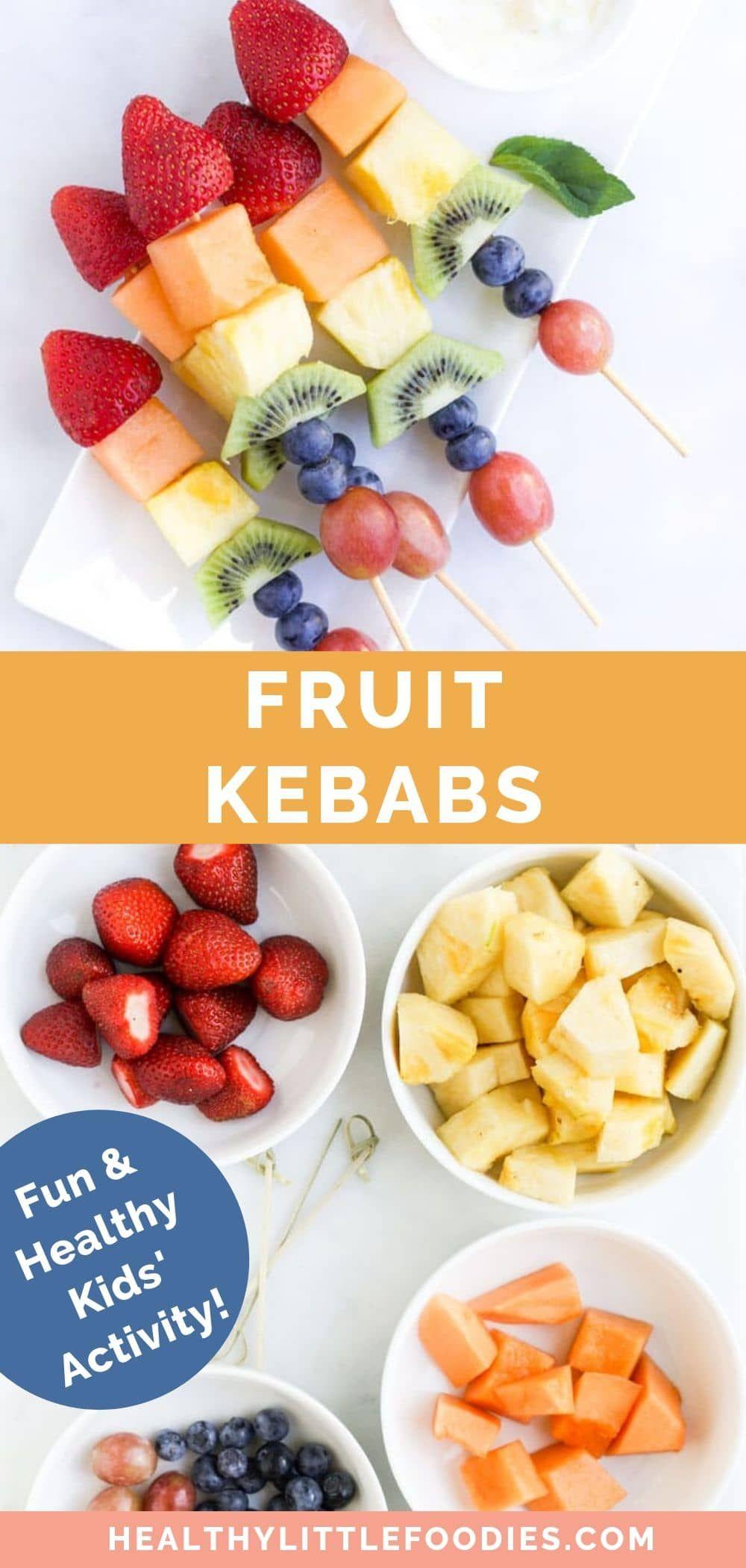 Fruit Kebabs Healthy Little Foodies Recipe Fruit Kebabs Health Dessert Recipes Healthy Party Food