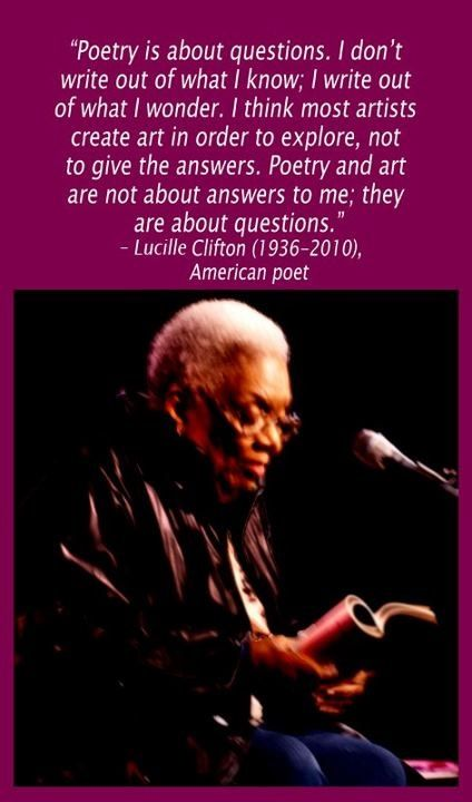 Words Of Wisdom From Poet Lucille Clifton Life Truths