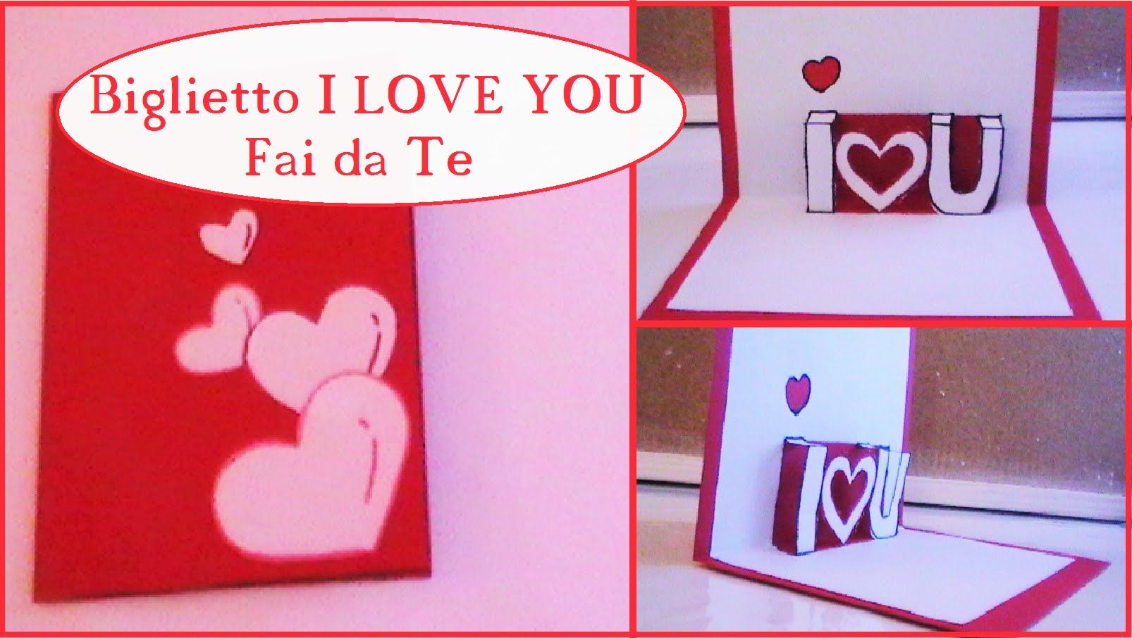 Biglietto I LOVE U - 3D - Fai da te - DIY love card