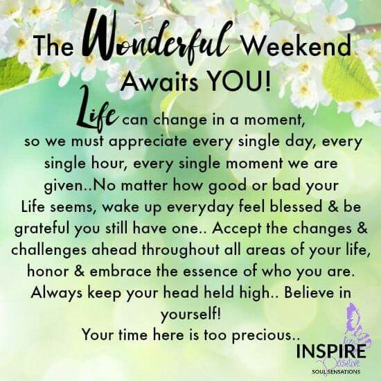 Good Morning It S The Weekend Goodmorning Itstheweekend Endofthemonth Pushyourself Finishstrong Happy Weekend Quotes Weekend Quotes Good Morning Quotes