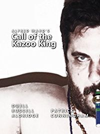 Call Of The Kazoo King By Alfred Wardarray Amazon Prime Video