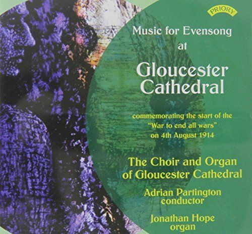 Choir Of Gloucester Cathedral - Music for Evensong at Gloucester Cathedral