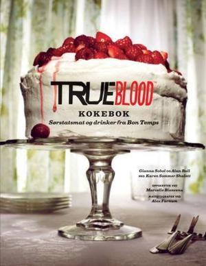 """""""True blood - kokebok"""" av Gianna Sobol"""