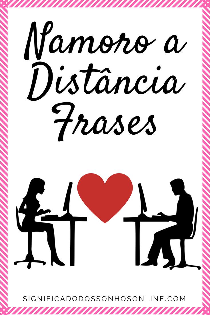 Você Namora A Distancia Então Veja As Melhores Frases Para Namoro A
