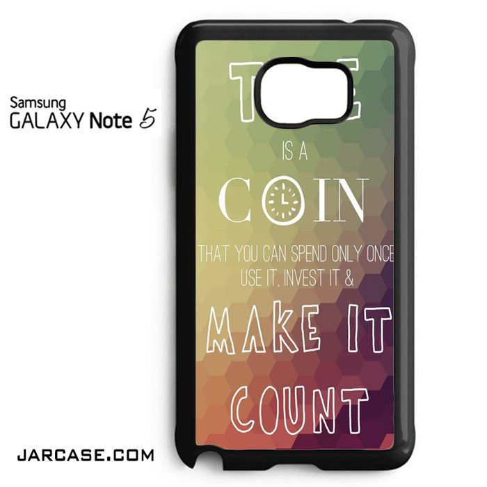 Time Is A Coin Phone case for samsung galaxy note 5 and another devices