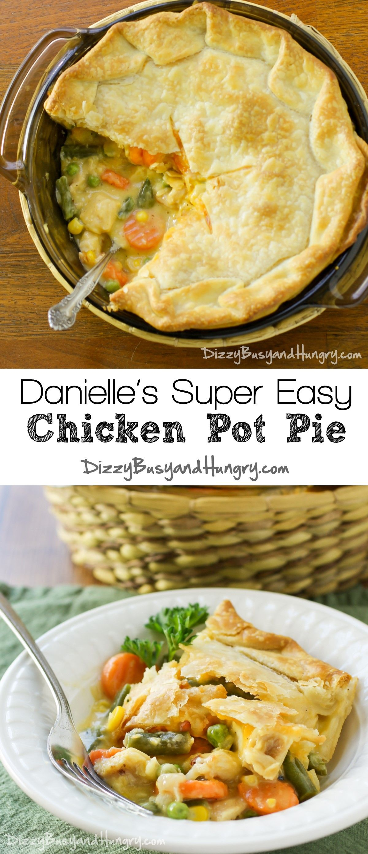 Danielles super easy chicken pot pie recipe delicious food danielles super easy chicken pot pie dizzybusyandhungry this creamy delicious family meal is quick and easy and the kids love it forumfinder