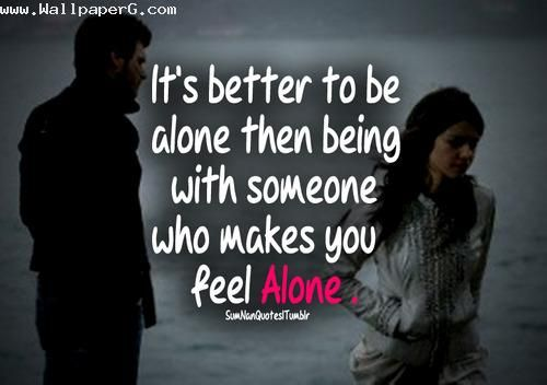 Download Who Make You Feel Alone Heart Touching Love Quote For