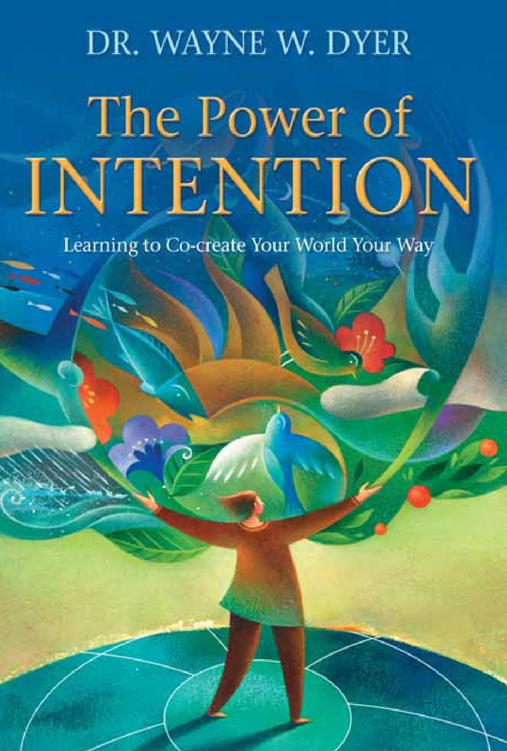 Clippedonissuu From The Power Of Intention By Wayne Dyer