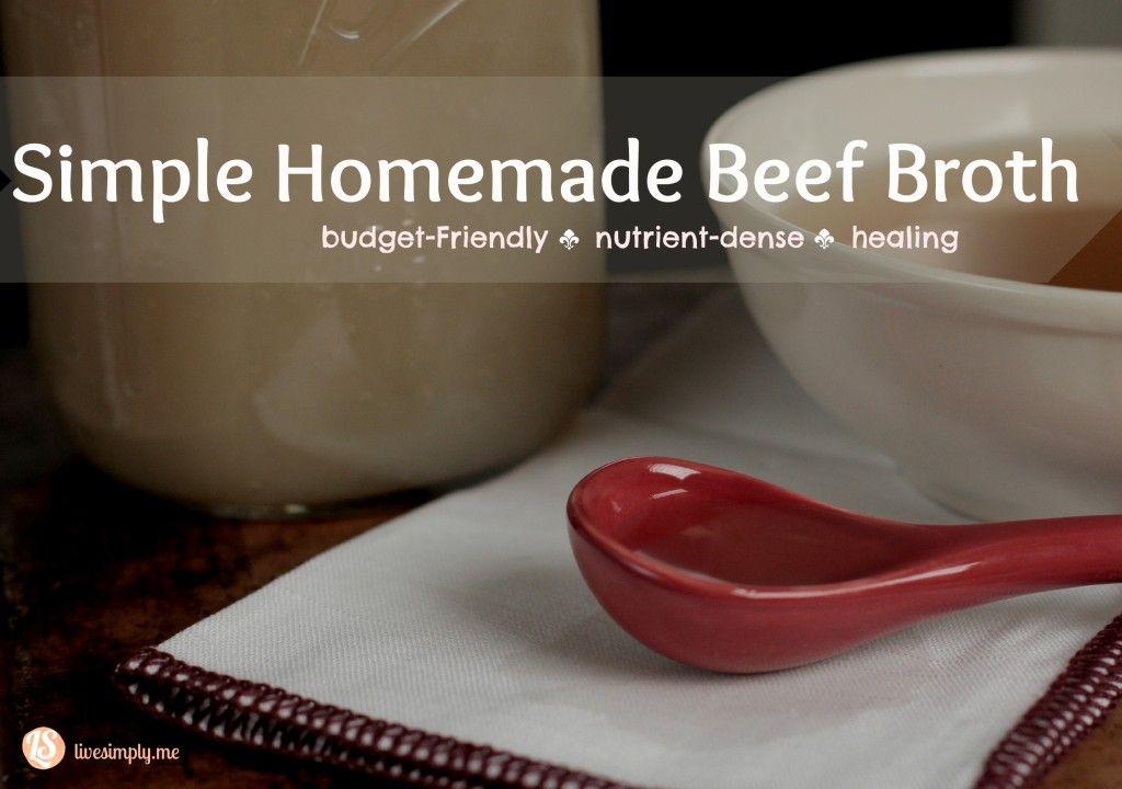 Simple Homemade Beef Broth