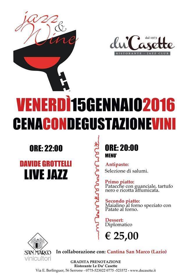Siete pronti per venerdì 15 Gennaio? #gastronomia e #jazz saranno i protagonisti di una serata da non perdere! In collaborazione con @cantinesanmarco #cena #vini #degustazione