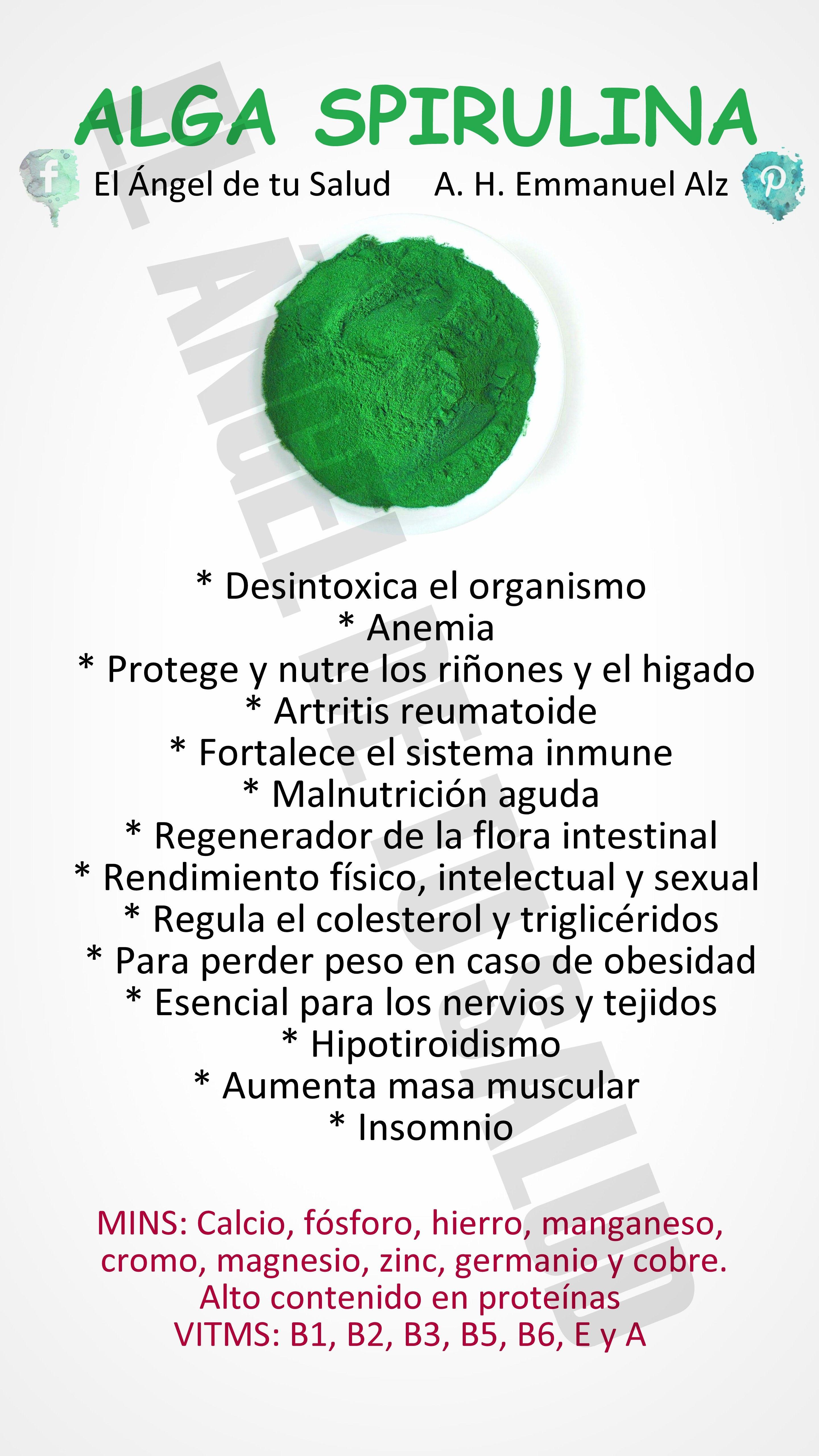Beneficios Del Alga Spirulina Plantasmedicinales Emmanuelalz Espirulina Frutas Y Verduras Beneficios Recetas Para La Salud Hierbas Curativas