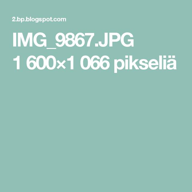 IMG_9867.JPG 1600×1066 pikseliä