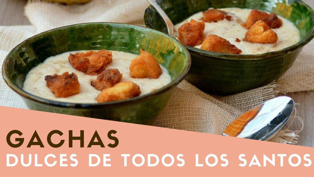 Gachas Dulces De Todos Los Santos Recetas De Jaén Gachas Dulces Comida Recetas De Comida