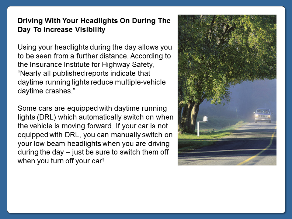 Driving With Your Headlights On During The Day To Increase
