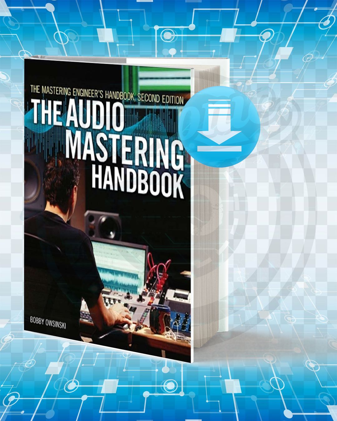 Download The Audio Mastering Engineer S Handbook Audio Mastering Electronic Books Engineering