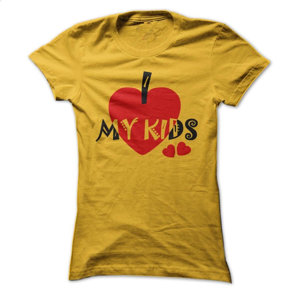 i love my kids T Shirt, Hoodie, Sweatshirts - custom tshirts #shirt #T-Shirts