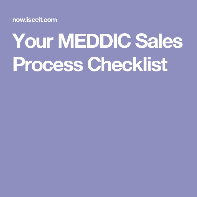 Your MEDDIC Sales Process Checklist | Sales | Sales process