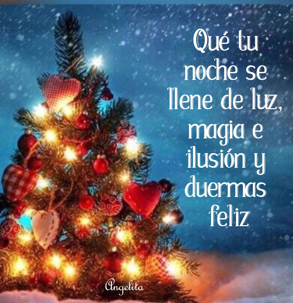 Pin De Xinia En Diciembre Mensajes De Feliz Noche Buenas Noches Frases Buenas Noches Dulces Sueños