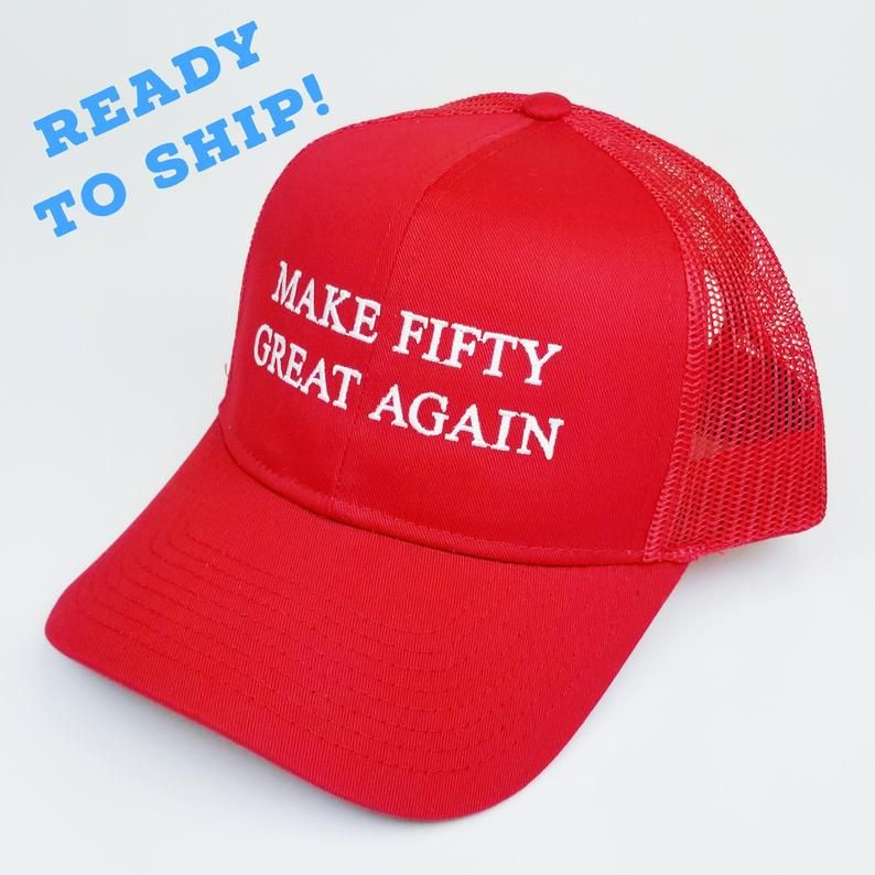 50th Birthday Hat, MAGA Make 50 Great Again, Funny Embroidered Trucker Cap for Republican, 50 Birthday Gift for Conservative Trump Supporter #moms50thbirthday