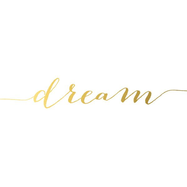 Gold Foil Print, Dream Poster, Motivational Print, Quote Print, Wall... (1075 YER) ❤ liked on Polyvore featuring home, home decor, wall art, phrase, quotes, saying, text, gold home decor, typography poster and motivational posters