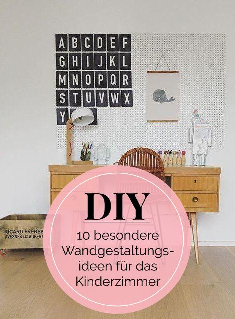10 besondere DIY-Wandgestaltungsideen für das Kinderzimmer ...