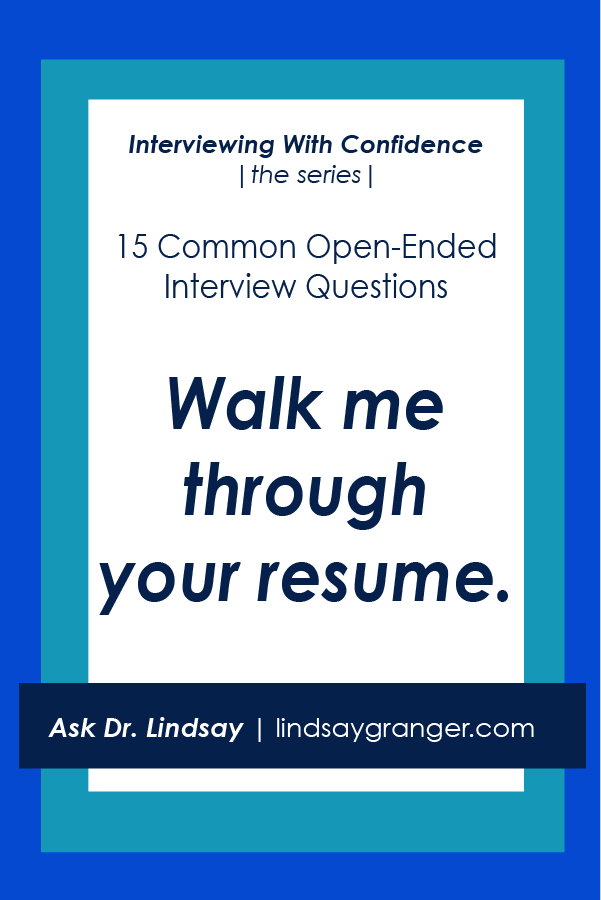 15 common interview questions how to answer them walk me through your resume