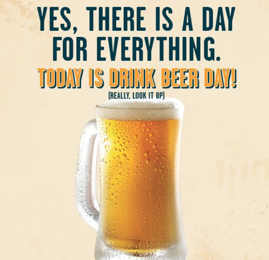 Any Day Is Drink A Beer Day Enjoy The Weekend Drinking Beer Beer Day National Drink Beer Day