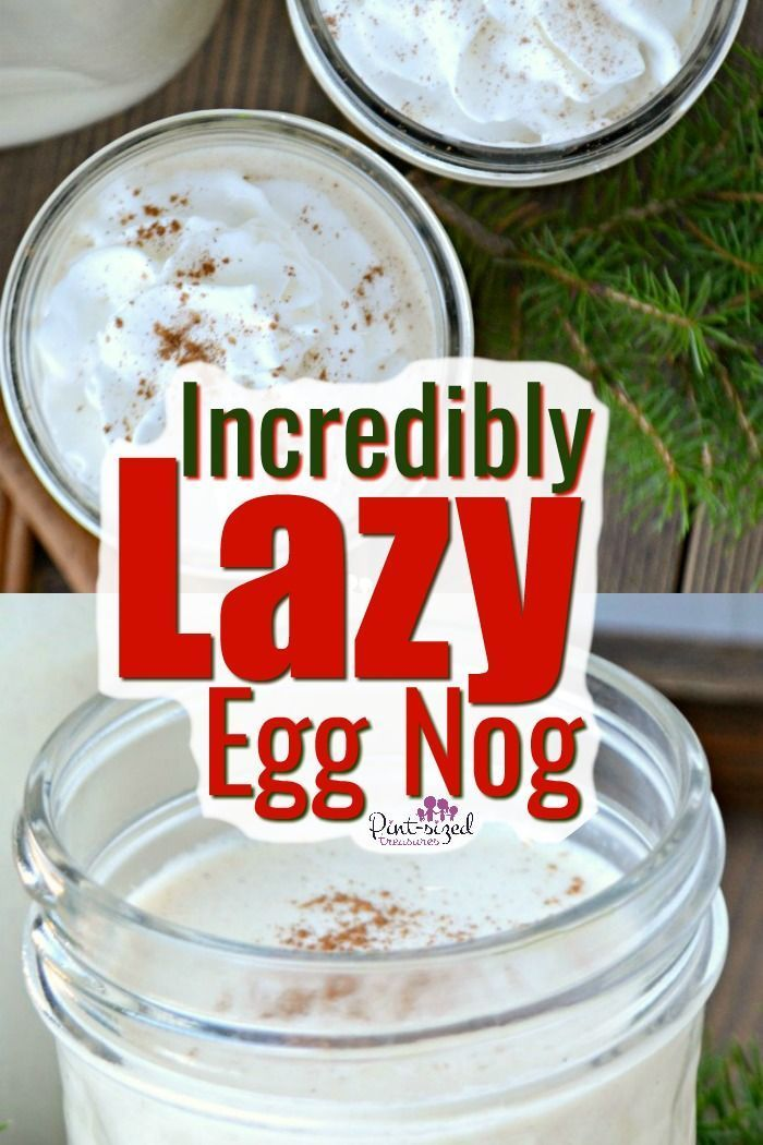 Easy Egg Nog Without the Eggs! · Pint-sized Treasu