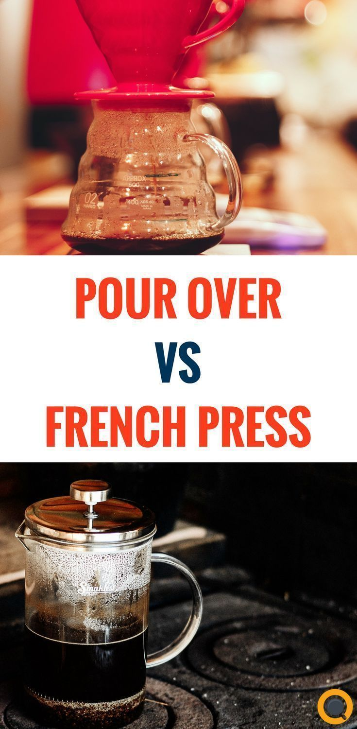 French Press vs Pour Over Which One is Better? Camping