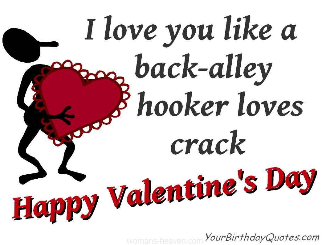 Valentines Love Quote Love Quote Quotes Quote Image Picture Photo Sayings Funny Valentines Day Quotes Valentines Quotes Funny Happy Valentine Day Quotes
