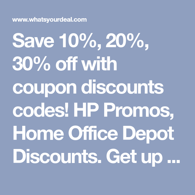 Save 10 20 30 Off With Coupon Discounts Codes Hp Promos