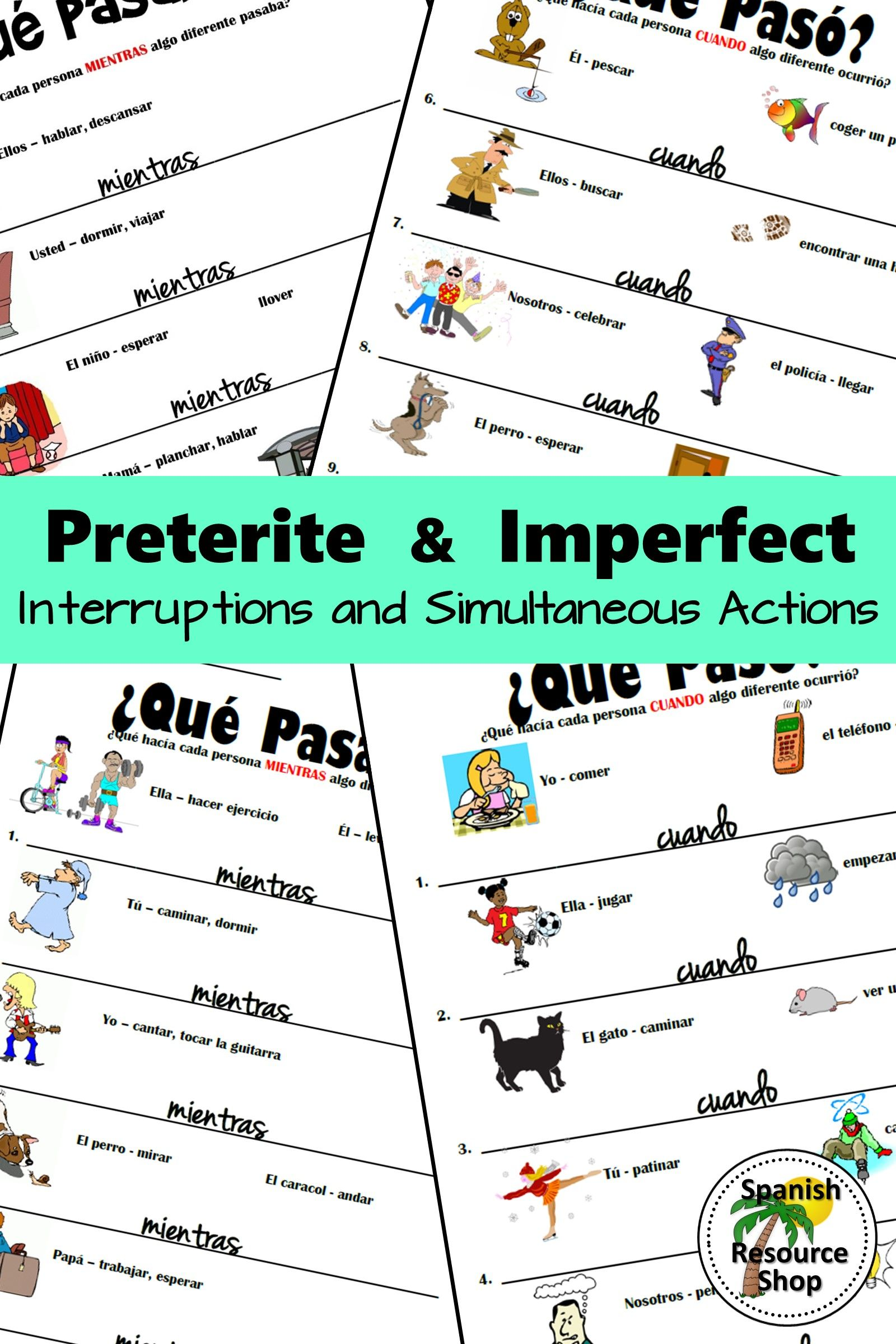 Spanish Preterite And Imperfect Interruptions And