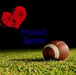 Famous Football Quotes Inspirational Football Quotes From The Gridiron  Pinterest .